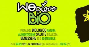 We Love Bio, al via a Pistoia, il Salone del Vivere Secondo Natura