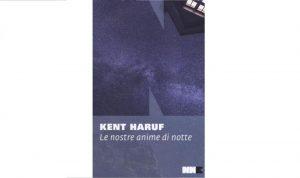 Anime ribelli nell'ultimo romanzo di Kent Haruf