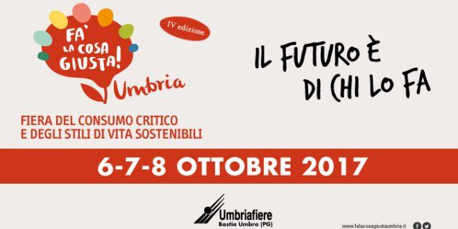 Fa' la cosa giusta: il prossimo week end vieni a Umbriafiere