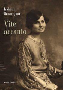 Le vite che scorrono accanto di Isabella Garavagno