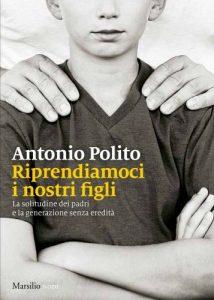 Antonio Polito, genitori in trincea