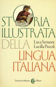 A lezione di italiano da Luca Serianni e Lucilla Pizzoli