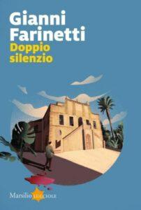 Gianni Farinetti, viaggio in una Sicilia di bellezza, di morte e di fantasmi
